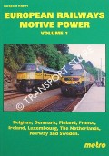 European Railways Motive Power - Volume 1: Belgium, Denmark, Finland, France, Luxembourg, The Netherlands, Norway, Sweden by WEBSTER, Neil