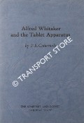 Book cover of Alfred Whitaker and the Tablet Apparatus by CATTERMOLE, P. E.