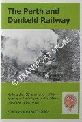 The Perth and Dunkeld Railway by FENWICK, Keith & SINCLAIR, Neil T.