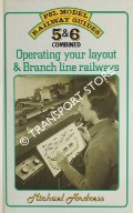 Operating your layout & Branch line railways  by ANDRESS, Michael