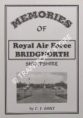 Memories of Royal Air Force Bridgnorth by GWILT, C. F.