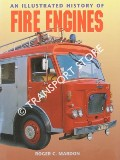 An Illustrated History of Fire Engines by MARDON, Roger C.