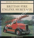 British Fire Engine Heritage by PENNINGTON, Roger