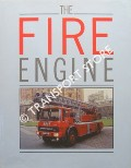 The Fire Engine - An Illustrated History by GOODENOUGH, Simon