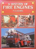 A History of Fire Engines by JACOBS, T. A.