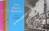 The Steam Railway - Volumes 1 to 8 by WALKER, Colin