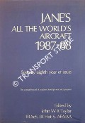 Jane's All the World's Aircraft 1987-88 by TAYLOR, John W.R.