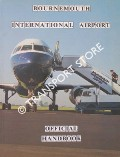 Bournemouth International Airport - Official Handbook by Bournemouth Hurn Airport PLC