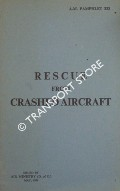 Rescue from Crashed Aircraft by Air Ministry