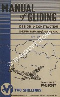 Manual of Gliding - Design and Construction by SCOTT, W. R.