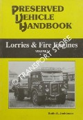 Preserved Vehicle Handbook - Lorries & Fire Engines by JENKINSON, Keith A.
