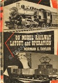 OO Model Railway Layout and Operation  by TAYLOR, Norman G.