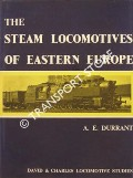 Book cover of The Steam Locomotives of Eastern Europe  by DURRANT, A.E.