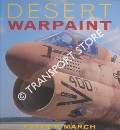 Desert Warpaint by MARCH, Peter R.