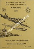 1931 Schneider Trophy 50th Anniversary, Calshot 1981 - Details and Preparations of the 1931 Seaplanes by CLARK, R. K.