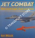 Jet Combat - Hot and High, Fast and Low by BLACK, Ian