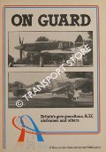 On Guard - Britain's Gate Guardians, ATC Airframes and Others by ELLIS, Ken