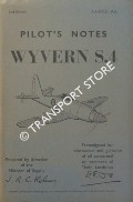 Pilot's Notes - Wyvern S.4 by Air Ministry