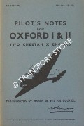 Pilot's Notes for Oxford I & II - Two Cheetah X Engines by Air Ministry