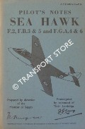 Pilot's Notes - Sea Hawk F.2, F.B.3 & F.5 and F.G.A.4 & 6 by Air Ministry
