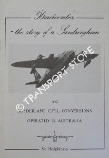 Beachcomber - The story of a Sandringham and Sunderland Civil Conversions Operated in Australia by HODGKINSON, Vic