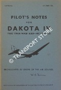 Pilot's Notes for Dakota IV - Two Twin Wasp RI830-90C Engines by Air Ministry