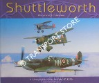 Shuttleworth - The Aircraft Collection by DIBBS, John & BOWMAN, Martin W.