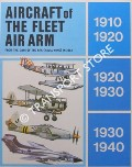Aircraft of the Fleet Air Arm  - From the Days of the RFC (Naval Wing) in 1912 by COX, Lieutenant-Commnader L. A.