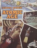 Image of Scientific Wonders of the Atomic Age by TAYLOR, John W.R. (ed.)