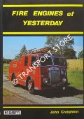 Fire Engines of Yesterday by CREIGHTON, John