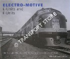 Electro-Motive: E-Units and F-Units by SOLOMON, Brian