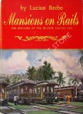 Mansions on Rails  by BEEBE, Lucius