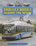 Trolley Buses Around the World by LUKE, William A. & METLER, Linda L.