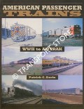 American Passenger Trains - WWII to Amtrak by DORIN, Patrick C.