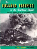 The Bulleid Pacifics of the Southern Region  by ALLEN, Cecil J. & TOWNROE, S.C.