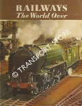 Book cover of Railways The World Over  by ALLEN, G. Freeman