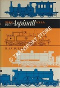The Aspinall Era  by BULLEID, H.A.V.