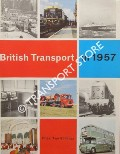 British Transport in 1957 by British Transport Commission