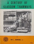 A Century of Glasgow Tramways by CORMACK, Ian L.