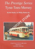 Book cover of Tyne-Tees-Mersey - A Survey of the Limited Stop Pool Services in the North of England 1929 to 1975 by HEALEY, Keith & BATTERSBY, Phlip