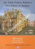 Book cover of The North Eastern Railway Two Palaces of Business by FAWCETT, Bill