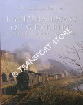 Early Railways of West Fife - An Industrial and Social Commentary by BROTCHIE, A. W. & JACK, Harry