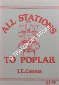 All Stations to Poplar by CONNOR, J.E.