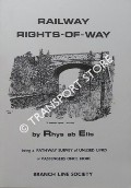 Book cover of Railway Rights-of-Way - A Pathway Survey of Unused Lines or Passengers Once More by ab ELIS, Rhys