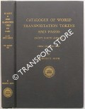 Catalogue of World Transportation Tokens and Passes, except North America by SMITH, Kenneth E.