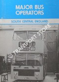 Book cover of Major Bus Operators - South Central England by BRUCE, Geoff