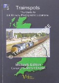 Trainspots - The Guide to UK Railway Photographic Locations:  Midlands Edition by DAWSON, Marcus