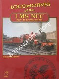 Locomotives of the LMS NCC and its predecessors by SCOTT, William