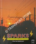 Book cover of Sparks - A Celebration of British AC Electric Locomotives by BUCHANAN, Charles