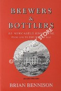 Book cover of Brewers & Bottlers of Newcastle Upon Tyne from 1850 to the present day by BENNISON, Brian